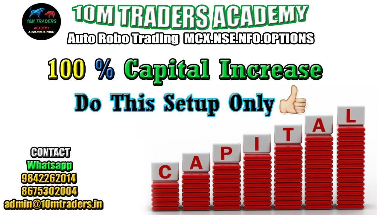 100 % Capital Increase Auto Robo Trade Concept And Follow This Rule Strictly ( Tamil Language )