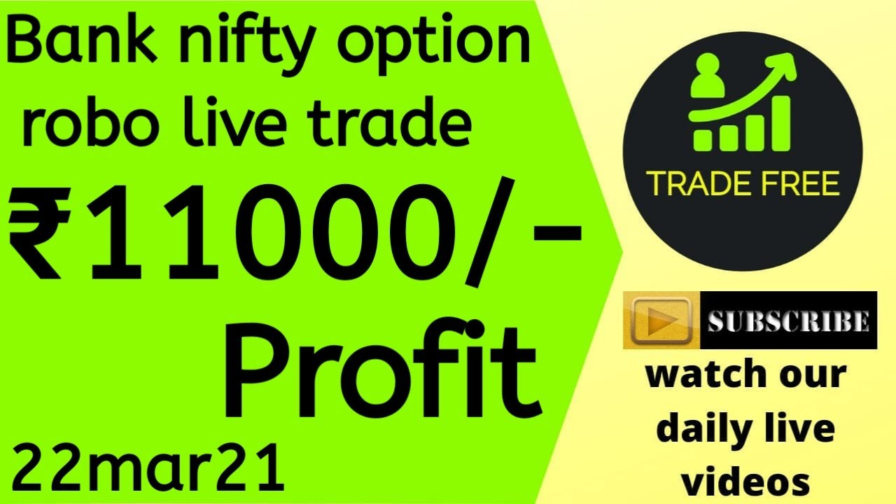 Bank nifty option robo live trade tamil 22mar21