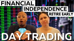 Day Trading Stocks?   Our Advice as Millionaires Who Retired Early by Investing in the Stock Market