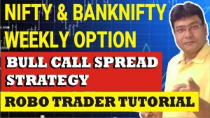 How to use bull call spread || ROBO TRADER TUTORIAL 14 || Trade With Options
