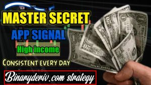 Master Secret App Signal || Binary/Deriv.Com – Consistent Profits Every Day || Trading Strategy 2021