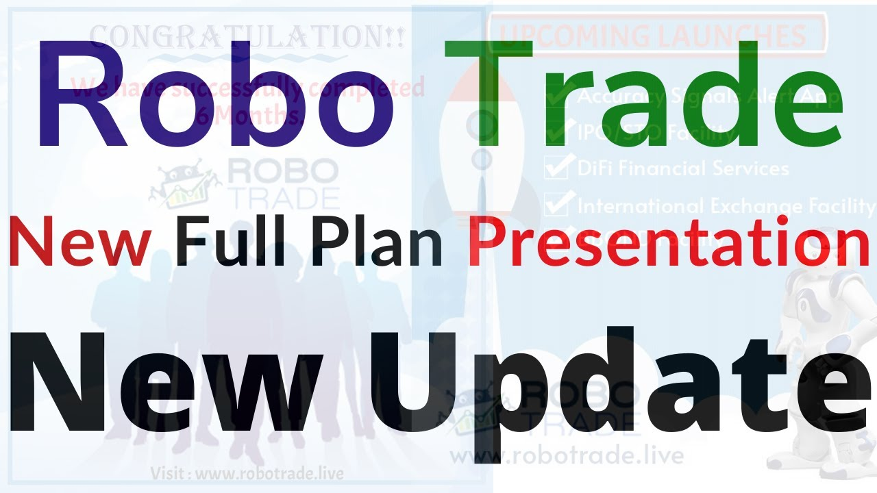 Robo Trade New Full Plan Presentation New Update And New Product Launch In Hindi Urdu