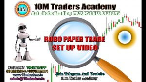 10M Paper Trade Robo Testing  Setup Video And Working For All Segments MCX,NSE,NFO,OPTIONS