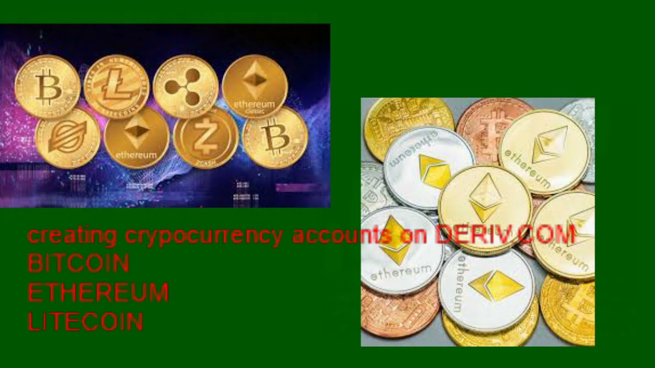 (DERIV) BITCOIN AND CRYTOCURRENCIES ACCOUNT CREATION