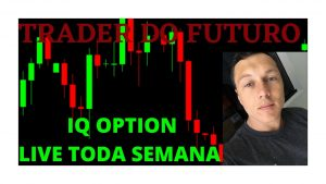 IQ OPTION – OPERANDO AO VIVO – OPÇÕES BINARIAS – TRADER DO FUTURO -LIVE DAS 16:00H AS 18:30H !