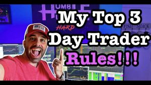 What Are The Top 3 Important Day Trading Rules