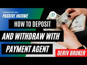 How to Deposit and Withdraw From your Deriv Account using Payment Agents. Fast and reliable way.