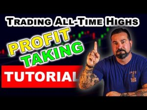 DAY TRADING ALL TIME HIGHS (Profit taking tutorial) FULLY EXPLAINED 2021