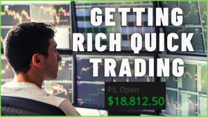 Getting Rich Quick Day Trading