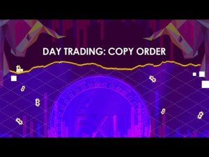 Day Trading: Copy Order
