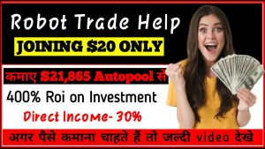 Robo Trade Help Business Plan in Hindi – New mlm plan launch 2021 – mlm youtube channel – mlm plan